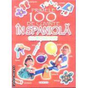 Primele 100 de cuvinte in Spaniola cu abtibilduri
