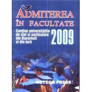 Admiterea in facultate 2009