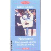 Nocturne Cinci povesti despre muzica si amurg