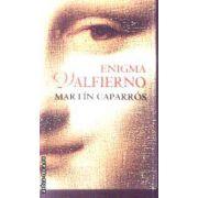 Enigma Valfierno(editura Rao, autor:Martin Caparros isbn:978-973-103-753-0)