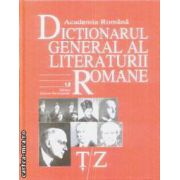 Dictionarul general al literaturii romane T/Z