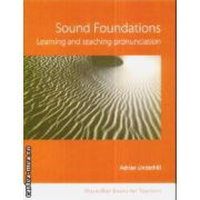 Sound foundations Learning and teaching pronunciations+CD