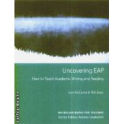 Uncovering EAP How to teach academic writing and reading
