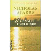 Jurnalul unei iubiri(editura Rao, autor:Nicholas Sparks isbn:978-973-103-783-7)
