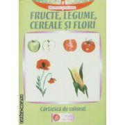 Fructe legume cereale si flori carte de colorat
