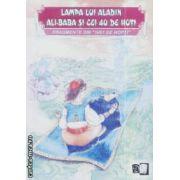 Lampa lui Aladin Ali-Baba si cei 40 de hoti