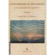 Conversatii cu Dumnezeu vol I+II+III