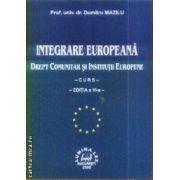 Integrare europeana Drept comunitar si institutii europene