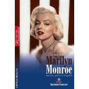Marilyn Monroe secrete, glorie si tragedie