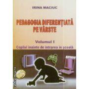 Pedagogia diferentiala pe varste volumul I