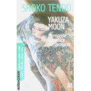 Yakuza Moon Memoriile unei fiice de gangster