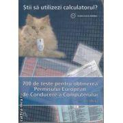 700 de teste pentru obtinerea Permisului European de Conducere a Computerului ECDL