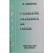 Probleme rezolvate de fizica Optica