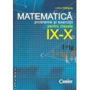 Matematica probleme si exercitii pentru clasele 9-10