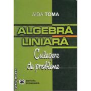 Algebra liniara culegere de probleme