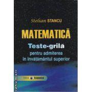 Matematica Teste-grila pentru admiterea in invatamantul superior