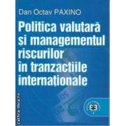 Politica valutara si managementul riscurilor in tranzactiile internationale