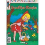 Povestim si coloram Scufita Rosie