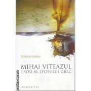 Mihai Viteazul erou al eposului greu