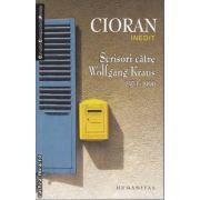 Cioran Scrisori catre Wolfgang Kraus