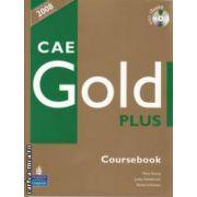 CAE Gold Plus Coursebook + CD(editura Longman, autori: Nick Kenny, Jacky Newbrook isbn: 978-1-4058-7680-3)