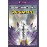 Trezirea si ascensiunea lui Kundalini