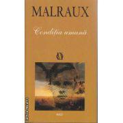 Conditia umana(editura Rao, autor:Andre Malraux isbn:978-973-576-974-1)