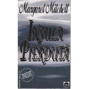 Insula pierduta(editura Rao, autor: Margaret Mitchell isbn: 973-576-085-1)