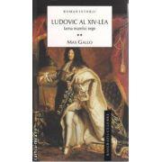 Ludovic al XIV lea vol 2 Iarna marelui rege