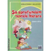 Sa aprofundam textele literare clasa a 4 a