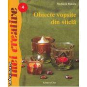 Idei Creative Obiecte vopsite din sticla
