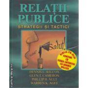 Relatii publice Strategii lirice(editura Curtea Veche, autor:Dennis L. Wilcox isbn:978-973-669-776-0)