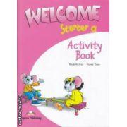 Curs limba engleză Welcome Starter A Caietul elevului ( Editura: Express Publishing, Autor: Elizabeth Gray, Virginia Evans ISBN 978-1-84558-354-5 )