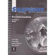 Snapshot Pre-Intermediate Teacher's book(editura Longman, autori:Fran Linley, Brian Abbs, Ingrid Freebairn, Chris Barker isbn:0582-25905-3)