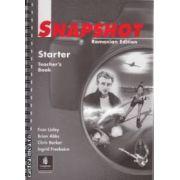 Snapshot Starter Teacher's Book(editura Longman, autori:Fran Linley, Brian Abbs, Chris Barker, Ingrid Freebairn isbn:0-582-53560-3)