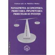 Managementul si Conceperea Proiectarea Implementarea Proiectelor de Investitii