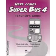 Here comes Super Bus 4 Teacher's Guide