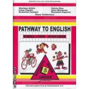 PATHWAY TO ENGLISH - ENGLISH AGENDA L1 ACTIVITY BOOK pentru cl a V-a