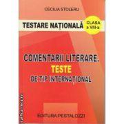 Testare nationala Comentarii literare clasa 8 a