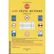 2100 Teste rutiere explicate