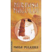 Mireasa Magului(editura Rao, autor:Mara Volkers isbn:978-973-103-788-2)