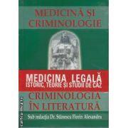 Medicina si Criminologie  Criminologia in literatura