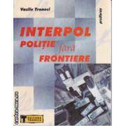 Interpol Politie fara frontiere