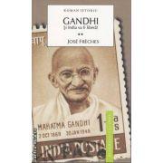 Gandhi Si India va fi libera
