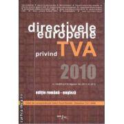 Directivele Europene privind TVA 2010 editie romana - engleza