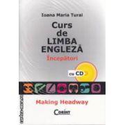 Curs de Limba Engleza Incepatori cu CD Making Headway