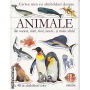 Cartea mea cu abtibilduri despre Animale din oceane mari rauri lacuri si multe altele