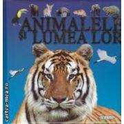 Animalele si Lumea lor