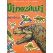 Uimitoarea carte despre Dinozauri cu multe abtibilduri