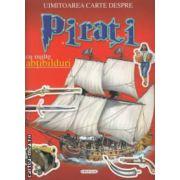 Uimitoarea carte despre Pirati cu multe abtibilduri